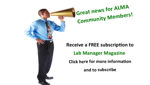Lab Manager Magazine offers Special Benefit for ALMA Community Members